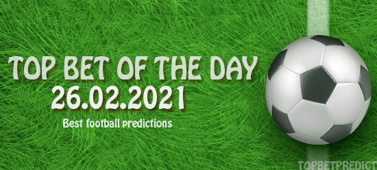 topbet of the day 26 02 2021